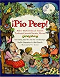 Pio Peep!: Traditional Spanish Nursery Rhymes (0064438686) by Ada, Alma Flor