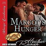 Margot's Hunger: Divine Creek Ranch | Heather Rainier