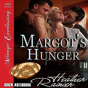 Margot's Hunger Audiobook
