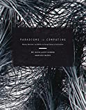 img - for Paradigms in Computing: Making, Machines, and Models for Design Agency in Architecture book / textbook / text book