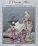 L'oiseau bleu et autres contes (French Edition) (2246434815) by Aulnoy, Madame d'
