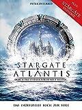 Image de Stargate: Atlantis: Durch das Sternentor in neue Welten: Das inoffizielle Buch zur Serie