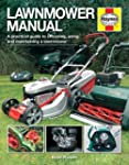 Lawnmower Manual: A practical guide t...