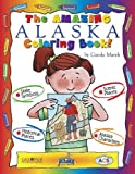 img - for The Amazing Alaska Coloring Book (The Alaska Experience) book / textbook / text book