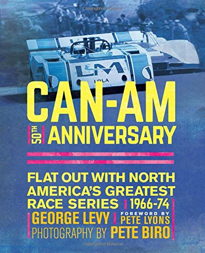 can-am-50th-anniversary-flat-out-with-north-americas-greatest-race-series-1966-74