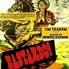 Bastardo! Hörbuch von Jim Yoakum Gesprochen von: Ezekiel Robison