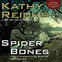 Spider Bones: A Novel (       UNABRIDGED) by Kathy Reichs Narrated by Linda Emond