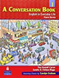 img - for A Conversation, Book 1: English in Everyday Life, 4th Edition book / textbook / text book