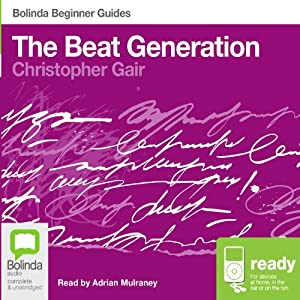 The Beat Generation: Bolinda Beginner Guides | [Christopher Gair]