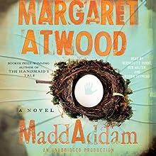 MaddAddam: A Novel   Livre audio Auteur(s) : Margaret Atwood Narrateur(s) : Bernadette Dunne, Bob Walter, Robbie Daymond