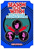 img - for Season of the Witch: How the Occult Saved Rock and Roll by Peter Bebergal (19-Nov-2014) Hardcover book / textbook / text book