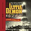 Little Demon in the City of Light: A True Story of Murder and Mesmerism in Belle Epoque Paris (       UNABRIDGED) by Steven Levingston Narrated by John Lee