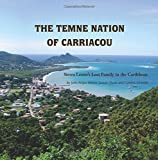 img - for The Temne Nation of Carriacou: Sierra Leone's Lost Family in the Caribbean book / textbook / text book