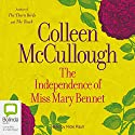 The Independence of Miss Mary Bennet Audiobook by Colleen McCullough Narrated by Nicki Paull
