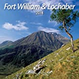 Allan Wright 2014 Fort William & Lochaber - Scotland Calendar (Lyrical Scotland)