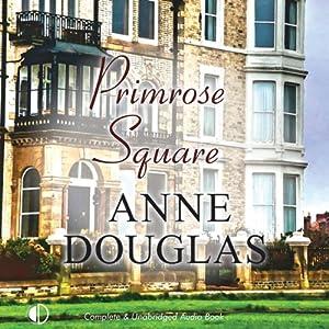 Primrose Square | [Anne Douglas]