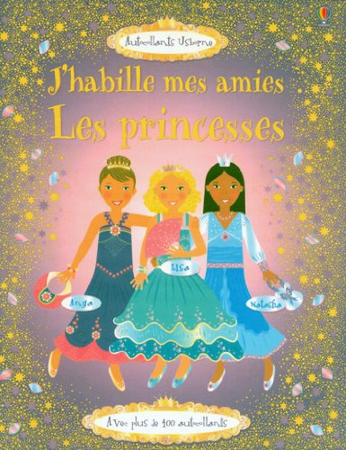 J'HABILLE MES AMIES PRINCESSES