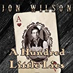A Hundred Little Lies | Jon Wilson