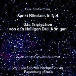 Sankt Nikolaus in Not/Das Triptychon der Heiligen Drei Könige | Felix Timmermans