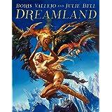 Boris Vallejo and Julie Bell: Dreamland