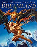 img - for Boris Vallejo and Julie Bell: Dreamland book / textbook / text book