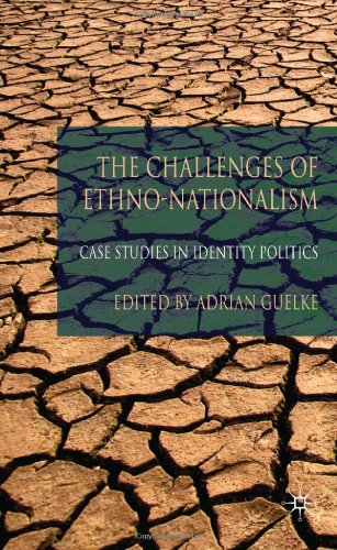 The Challenges of Ethno-Nationalism: Case Studies in Identity Politics