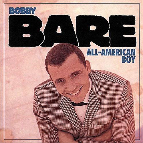 Bobby Bare - The All American Boy - Zortam Music