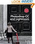 Photoshop CC and Lightroom: A Photogr...