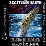 The Birth of the Dread Remora (       UNABRIDGED) by Aaron Rosenberg Narrated by Dave Courvoisier