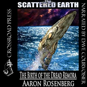 The Birth of the Dread Remora Audiobook