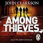 Among Thieves | John Clarkson