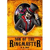 Son of the Ringmasterby D. E. Hall