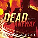Dead Anyway Audiobook by Chris Knopf Narrated by Donald Corren