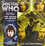 John Dorney The Justice of Jalxar (Doctor Who: The Fourth Doctor Adventures)