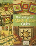 Debbie Mumm's decorating with quick & easy quilts (0972255931) by Mumm, Debbie
