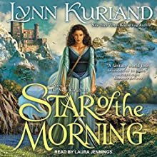 Star of the Morning: Nine Kingdoms, Book 1 Audiobook by Lynn Kurland Narrated by Laura Jennings
