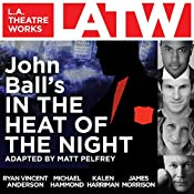 John Ball's In the Heat of the Night | [Matt Pelfrey (adaption)]