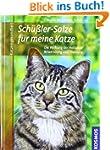 Sch�ssler Salze f�r meine Katze: * Di...