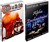 WEREWOLF EROTICA BUNDLE #1: Claimed as His Mate and Alpha Enchantment (Werewolf Erotica Bundle, Werewolf, Shapeshifter, Menage, New Adult, Werewolf Paranormal Romance, BBW Erotic Romance Boxed Set)