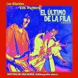 El Último De La Fila: Historia De Una Banda (5 CD)
