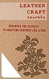 Leather Craft Secrets