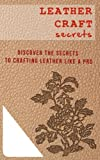 Leather Craft Secrets