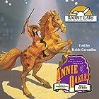 Annie Oakley Hörbuch von James Kunstler Gesprochen von: Keith Carradine