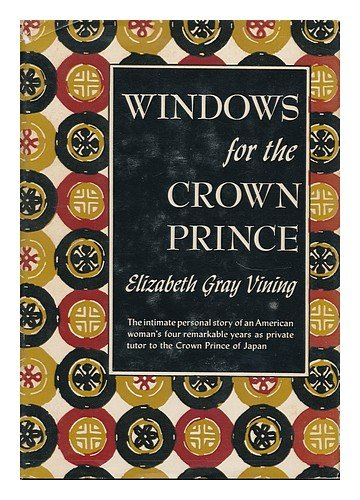Windows for the Crown Prince, Elizabeth Gray Vining