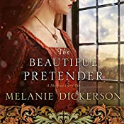 The Beautiful Pretender | Melanie Dickerson