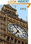 Kalender 2013 - London: Big Ben, DIN...