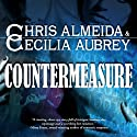 Countermeasure: Countermeasure, Book 1 (       UNABRIDGED) by Cecilia Aubrey, Chris Almeida Narrated by Tim Gerard Reynolds