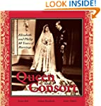 Queen and Consort: Elizabeth and Phil...