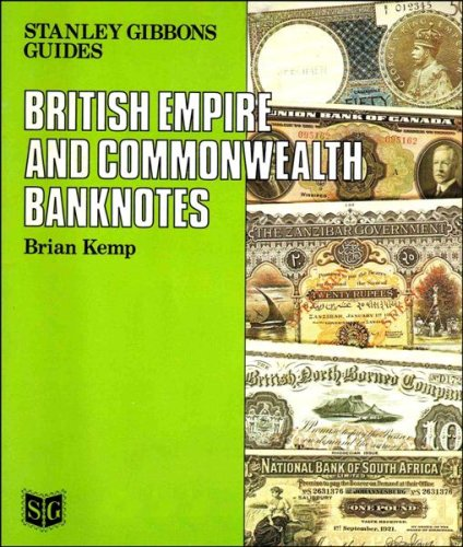 british-empire-and-commonwealth-banknotes-guides-stanley-gibbons-limited