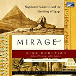 Mirage: Napoleon's Scientists and the Unveiling of Egypt | Nina Burleigh